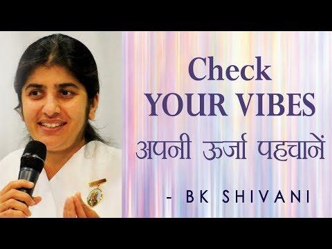 Check YOUR VIBES: Ep 7 Soul Reflections: BK Shivani (English Subtitles)