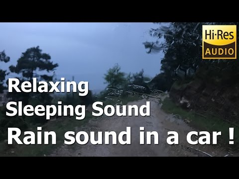 "Rain in a car - ""Rain Sounds"" - ""Sleeping Sounds"" - ""Relaxing Sound"""