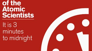 Doomsday Clock moved closer to catastrophe