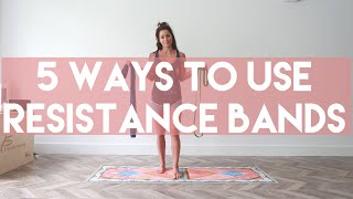 Five Ways to Use Resistance Bands