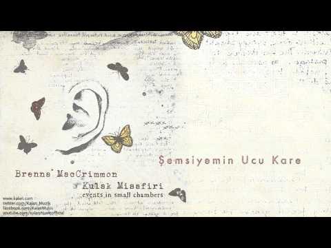 Brenna MacCrimmon - Şemsiyemin Ucu Kare - [Kulak Misafiri © 2013 Kalan Müzik ]