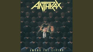 Provided to YouTube by Universal Music Group One World · Anthrax Am...