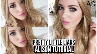 Pretty Little Liars : Alison Tutorial | AD