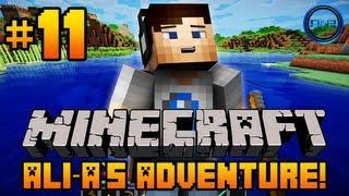 Minecraft - Ali-A's Adventure #11! -