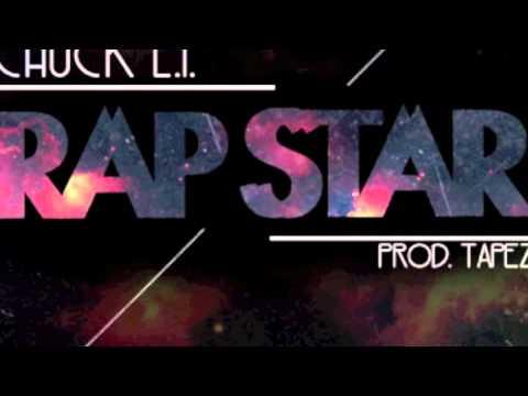 Chuck L.I. - Rap Star (prod. Tapez)