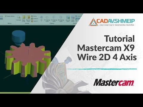 Tutorial Mastercam Wire 2D 4 Axis