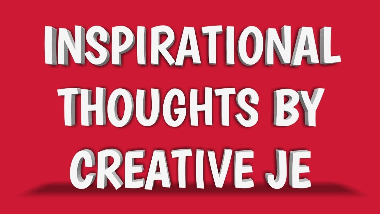 Inspirational Thoughts Inspirational Thoughts Collection Of Creative Je  Youtube
