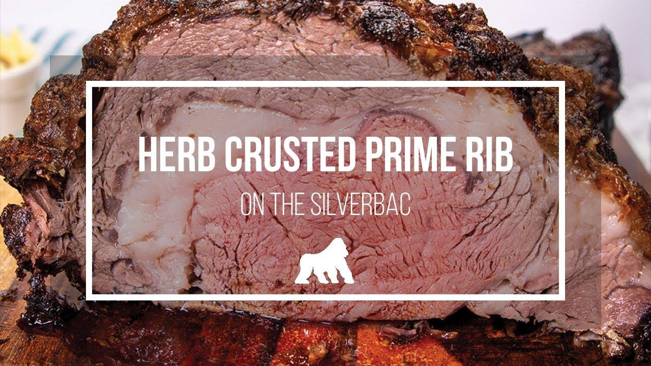 Herb Crusted Prime Rib How To Smoke Prime Rib On A Silverbac