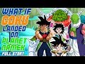 What If Goku Landed On Planet Namek? - The Movie