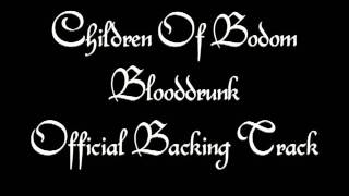 Children Of Bodom - Blooddrunk { Official Backing Track }