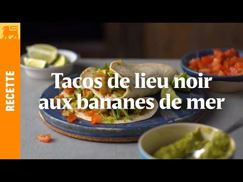 Tacos de lieu noir aux bananes de mer