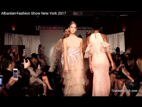 Albanian Fashion Show New York 2017