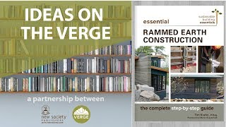 Building with Rammed Earth - Interview with Author Tim Krahn