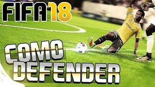 FIFA 18 - COMO DEFENDER PROFESIONALMENTE | TUTORIAL Y TRUCOS