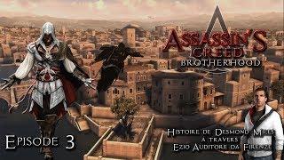 Assassin's Creed Brotherhood - EP03 - Séquence 2 - Un repaire de Tigres
