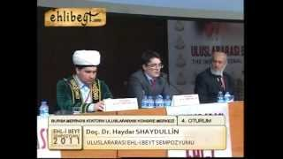 EHLİBEYT SEMPOZYUMU DOÇ DR HAYDAR SHAYDULLIN.mpg