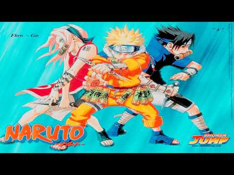 Naruto Opening 4 [ Go!!! ~ Flow ] Full Version 320kbps Ost. Naruto Episode 78-103