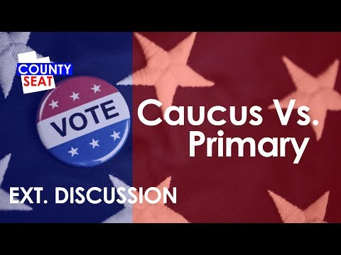S8 Ep14 - Ext. Discussion: Caucus vs Primary - The County Seat