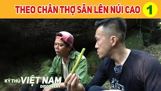 Going up to high mountain [Part 1] Following hunters of Dao ethnic group in Hanoi