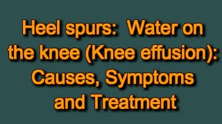 Water on the knee (Knee effusion): Causes, Symptoms and Treatment