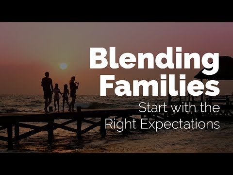 Before You Decide To Be a Blended Family