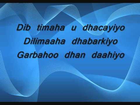 Somali Lyrics-Karaoke-Indha deeraleeyeey