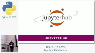 Building an interactive training environment using JupyterHub - PyCon SG 2019