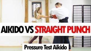 Aikido vs Straight Punch  • Aikido Pressure Testing