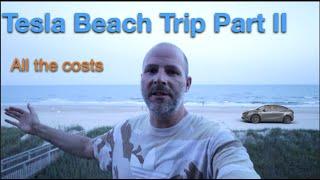 Tesla Beach Trip Part 2 - $$$