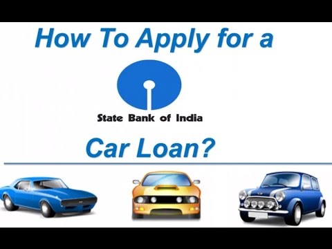 How To Apply For A Sbi Car Loan Online Youtube
