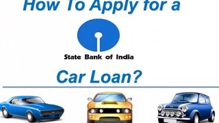 How to Apply for a SBI Car Loan Online
