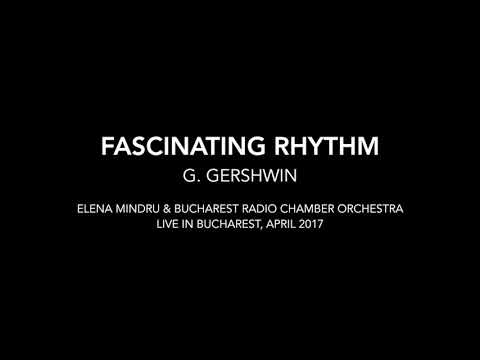 Fascinating Rhythm - Elena Mindru & Bucharest Radio Chamber Orchestra
