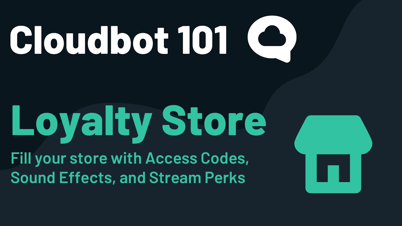 Cloudbot 101 — Loyalty Store. Set up rewards for your viewers to… | by  Ethan May