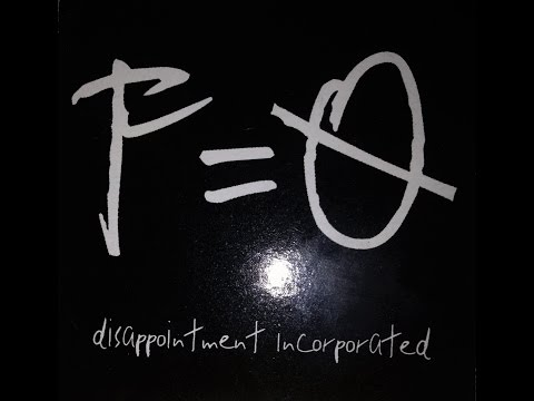 Disappointment Incorporated - F = 0 Full Album