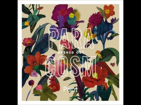 Washed Out - All Over Now