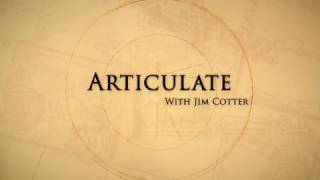 Articulate With Jim Cotter preview