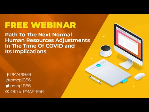 FREE Webinar: Path To The Next Normal: Human Resources Adjustments In The Time Of COVID