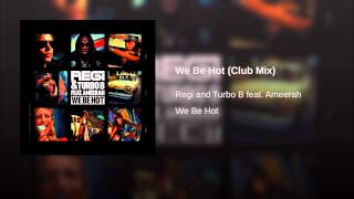 We Be Hot (Club Mix)