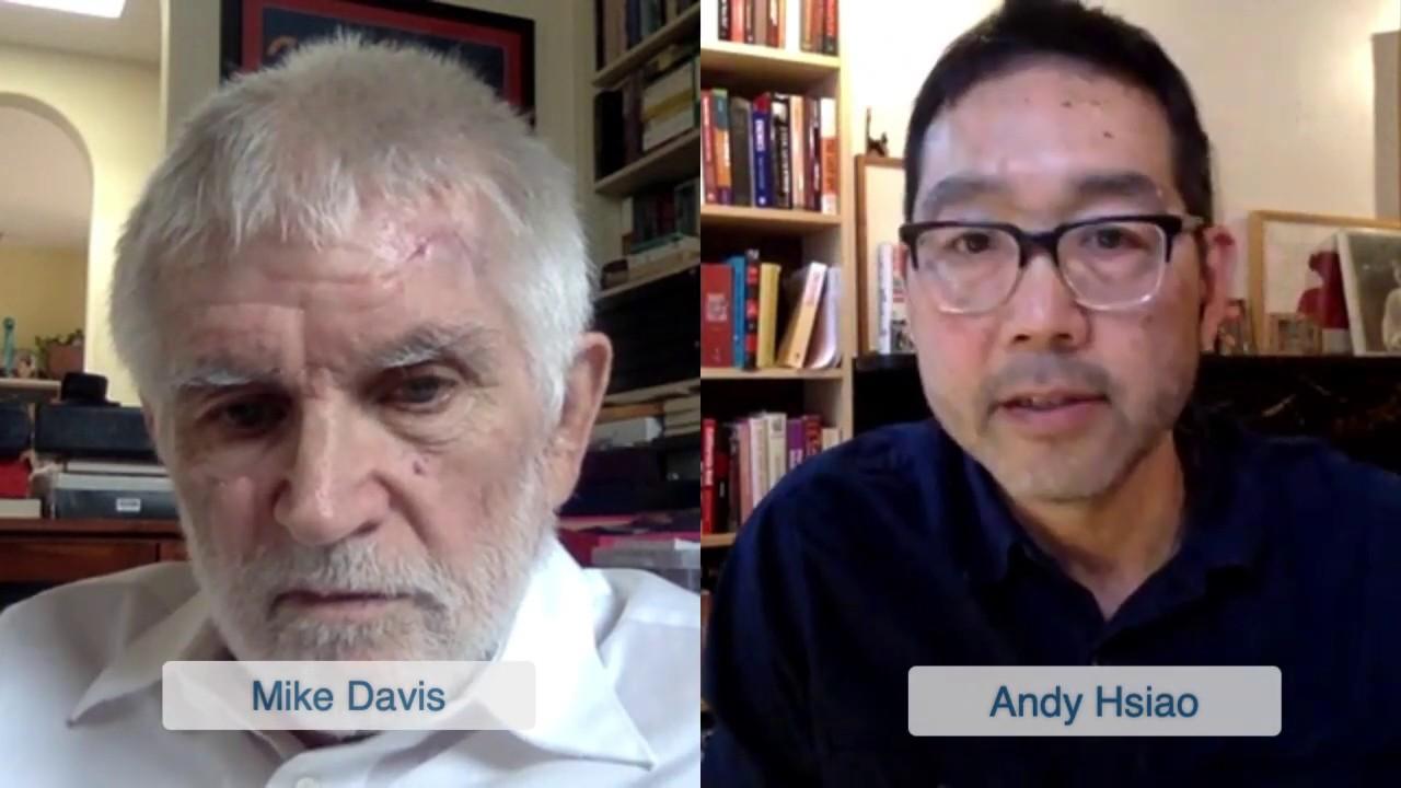 Capitalism Is The Disease: Mike Davis on the Coronavirus Crisis