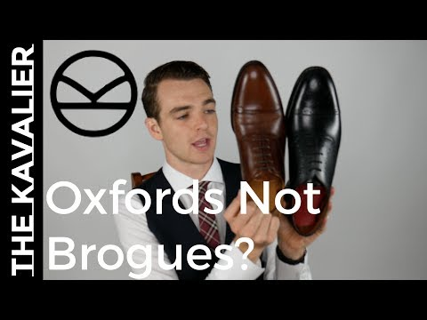b5cfefac3e Oxfords Not Brogues  What s the Difference