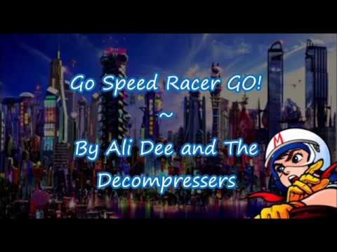 Go Speed Racer GO!! || Lyric Video ||