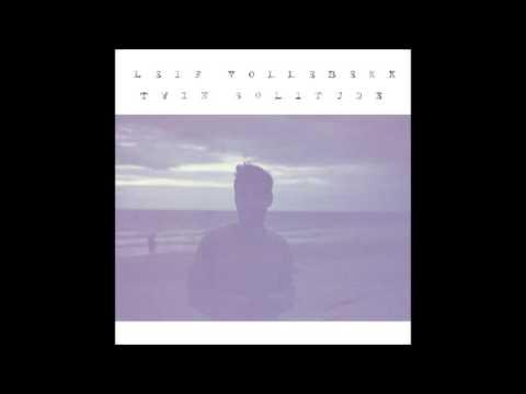 Leif Vollebekk - All Night Sedans (Twin Solitude)