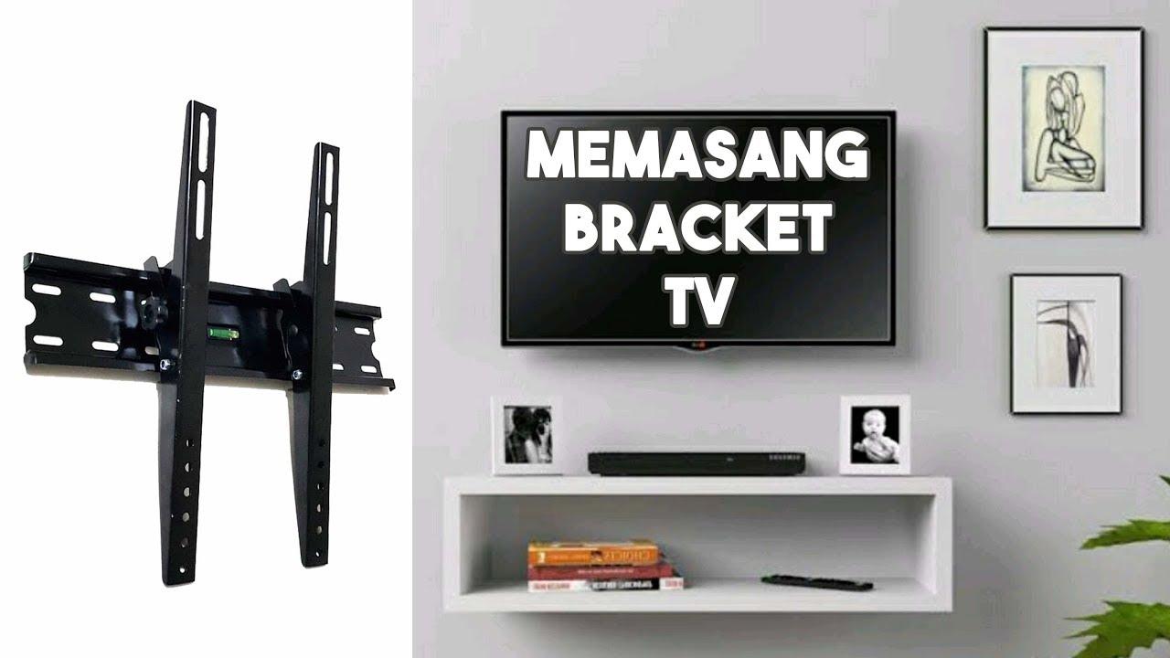 cara memasang bracket tv samsung 42 inch