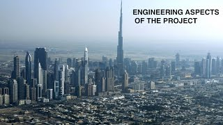 The Engineering Aspects Behind the Burj Khalifa
