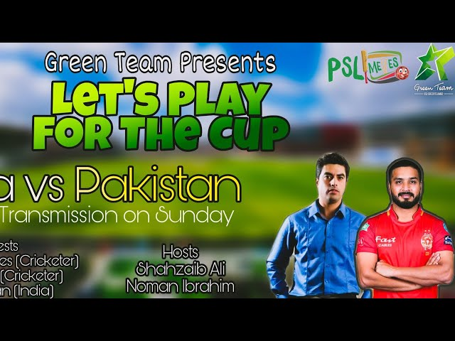 India vs Pakistan l Worldcup 2019 l Green Team l Episode 5