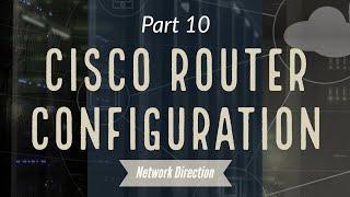Cisco CLI for Beginners | Network Fundamentals Part 10