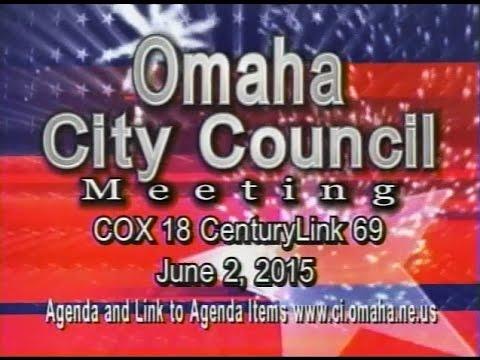 Omaha Nebraska City Council Meeting, June 2, 2015
