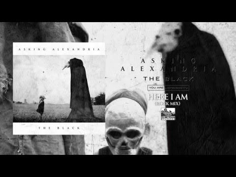 ASKING ALEXANDRIA - Here I Am (Rock Mix)