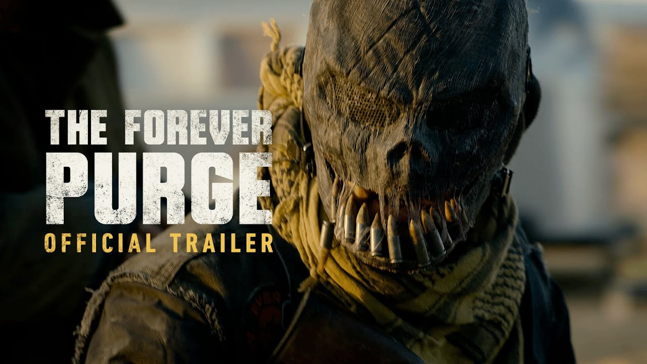 The Official Trailer for 'The Forever Purge' chose Violence