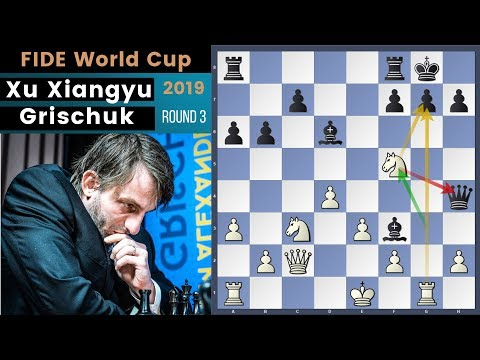 A Beautiful Game Of Blunders! - Xu vs Grischuk | Fide World Cup 2019